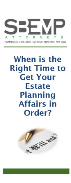 When is the Right Time to Get Your Estate Planning Affairs in Order?