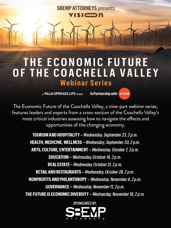 Local Leaders Discuss 'The Economic Future  of the Coachella Valley' in Free Webinar Series